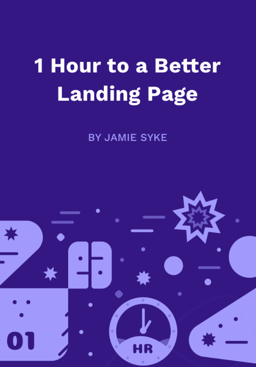 Download free ebook 1 Hour to a Better Landing Page - Lapabooks.com