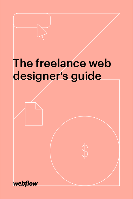 The Freelance Web Designers Guide