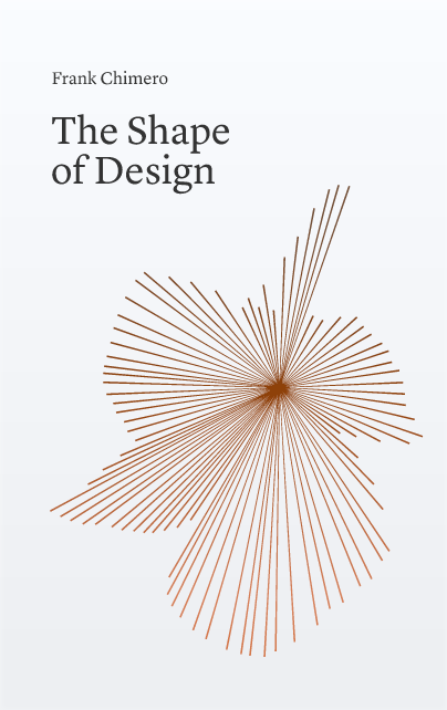 Download free ebook The Shape of Design - Lapabooks.com
