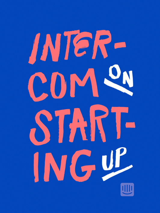 Download Free Book: Starting Up by Intercom